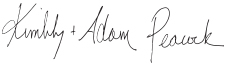 signature of Kim and Adam Peacock